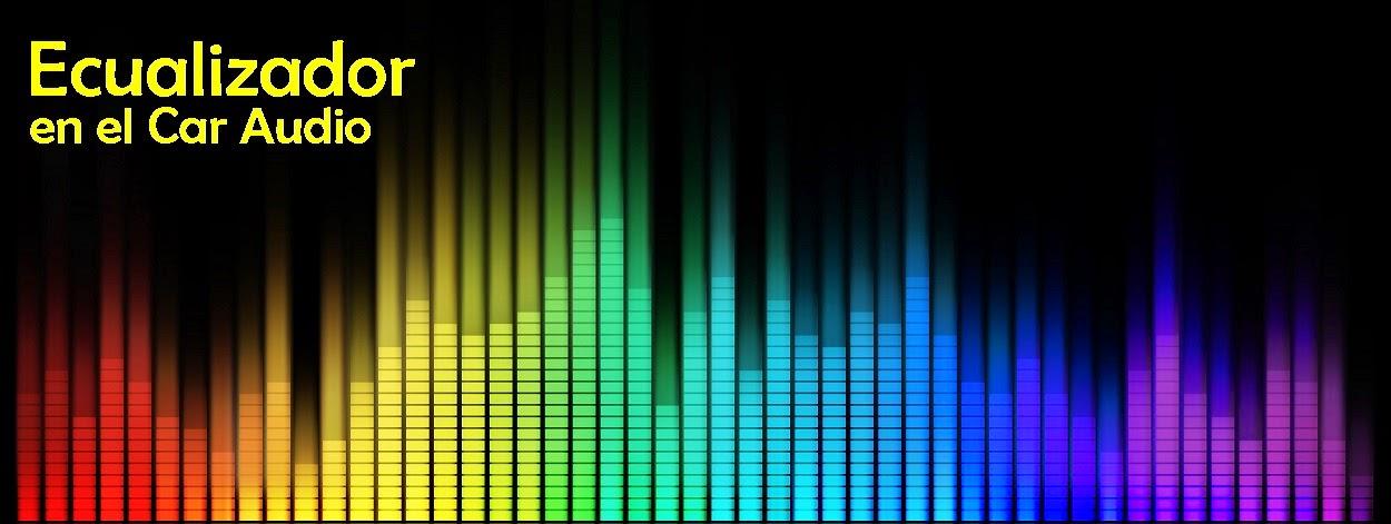 INSTALASER | Car Audio Guatemala: Ecualizador en el Car Audio