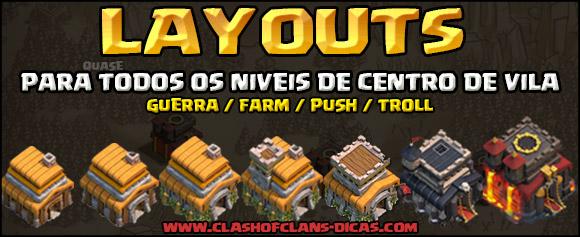 Layouts para Clash of Clans - Todos os níveis de CV