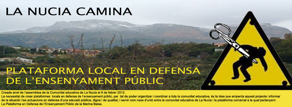 La Nucia Camina.  Plataforma local en defensa de l'ensenyament públic