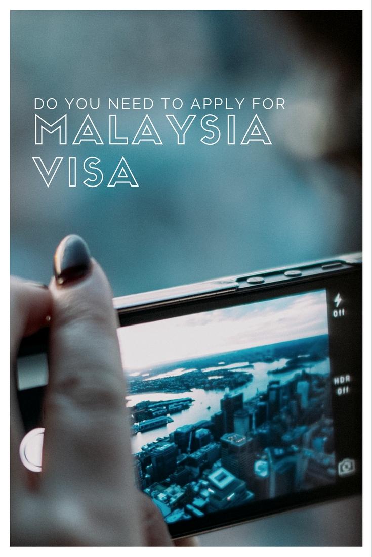 Malaysia Visa 我需要办理签证吗 ?