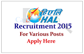 Hindustan Aeronautics Limited Recruitment 2015 for the various posts