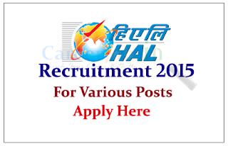 Hindustan Aeronautics Limited Recruitment 2015 for the various posts