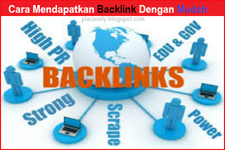 Cara Mendapatkan Backlink Dengan Mudah