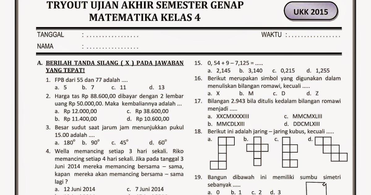Download Soal Ukk Kelas 4 Sd Semester Genap Part 2 Work Rief Awa Blog Download