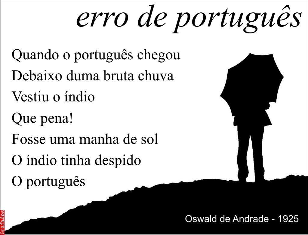 Grafados: Oswald de Andrade - erro de português