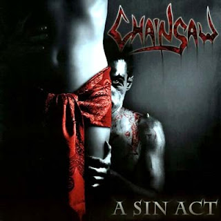 Chainsaw - A Sin Act (2006)