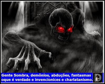 demônios, abduções, fantasmas o que é verdade?
