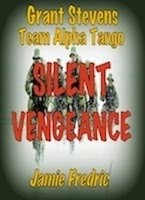 SILENT VENGEANCE - #9 in Series