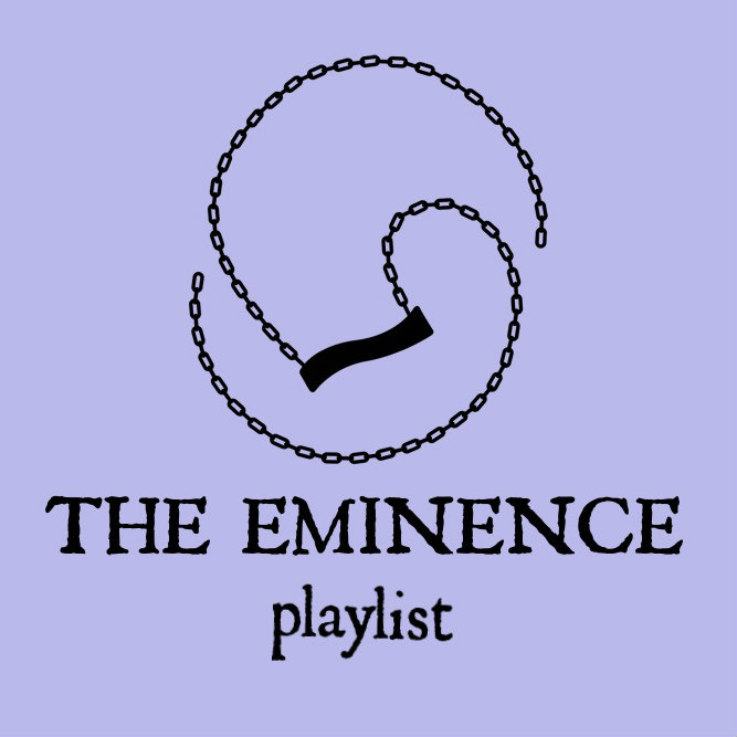 Listen to The Eminence Playlist on Spotify: