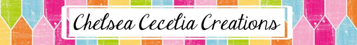 Chelsea Cecelia Creations