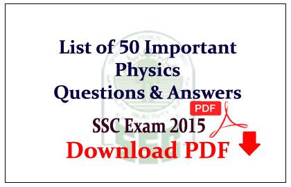 List of 50 Important Physics Questions and Answer Download in PDF