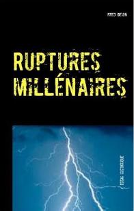A lire : Ruptures millénaires
