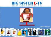 BIG SISTER E TV