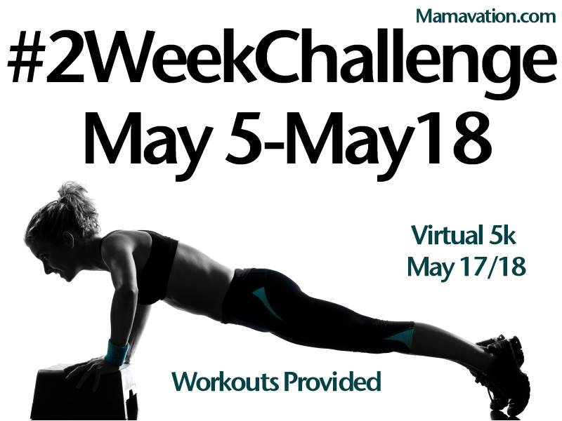 Mamavation's 16th #2WeekChallenge is about to start. Challenge Yourself!