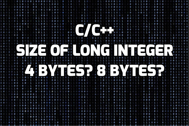 Size of LONG Integer varies between os and architecture