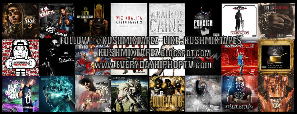 @KUSHMIXTAPEZ  HIPHOP N ALL URBAN MUSIC  MIXTAPE PROMOTION