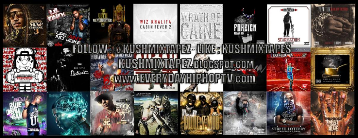 @KUSHMIXTAPEZ  HIPHOP N ALL URBAN MUSIC  MIXTAPE PROMOTION