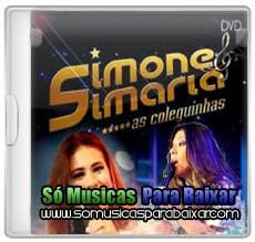 musicas+para+baixar CD Simone e Simaria – Ao Vivo em Manaus (2013)
