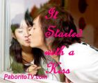 IT STARTED WITH A KISS Taiwanese drama  IT STARTED WITH A KISS teleserye Dramarama Pinoy TV Online The Filipino Channel TFC