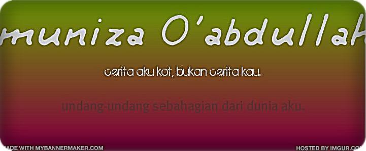 muniza O'abdullah