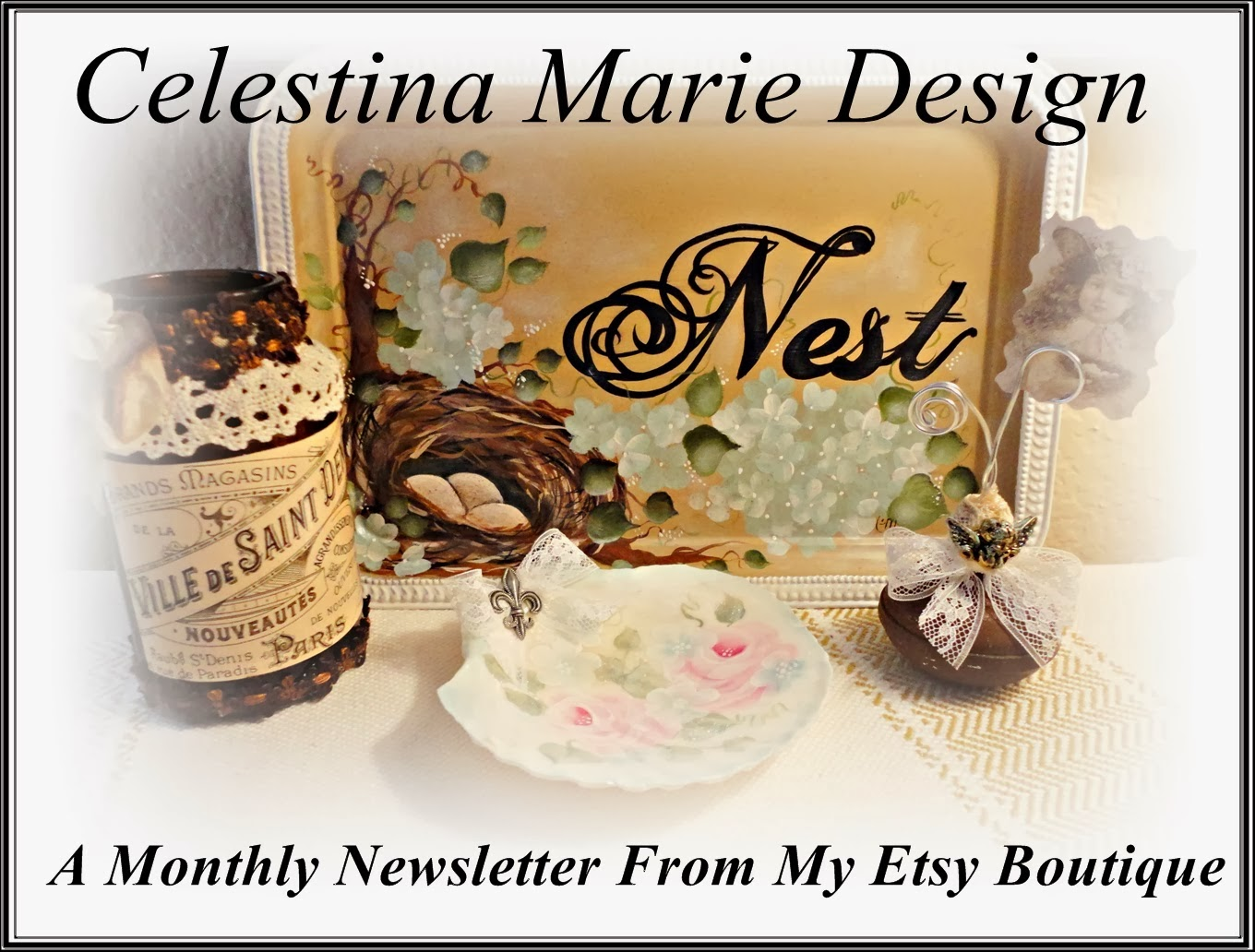 Celestina Marie Design, Monthly Newsletter from my Etsy Boutique