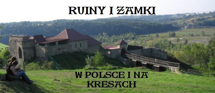 RUINY I ZAMKI Strona Główna