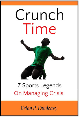 http://www.amazon.com/Crunch-Time-Sports-Legends-Managing-ebook/dp/B0169O361U/ref=sr_1_1?s=digital-text&ie=UTF8&qid=1450324230&sr=1-1&keywords=crunch+time+dunleavy