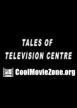 Tales of Television Centre (2012)