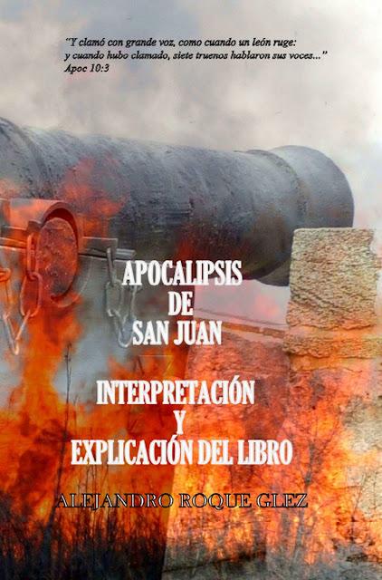 Apocalipsis de San Juan. Interpretación y explicación del libro, en Alejandro's Libros.