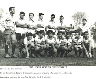 RIVAL DO PASSADO - GRÊMIO ESP. VICENTE PALLOTI - DÉCADA DE 60