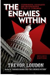 http://www.amazon.com/Enemies-Within-Communists-Socialists-Progressives-ebook/dp/B00ES2OZ2K/ref=sr_1_2?s=digital-text&ie=UTF8&qid=1391655528&sr=1-2