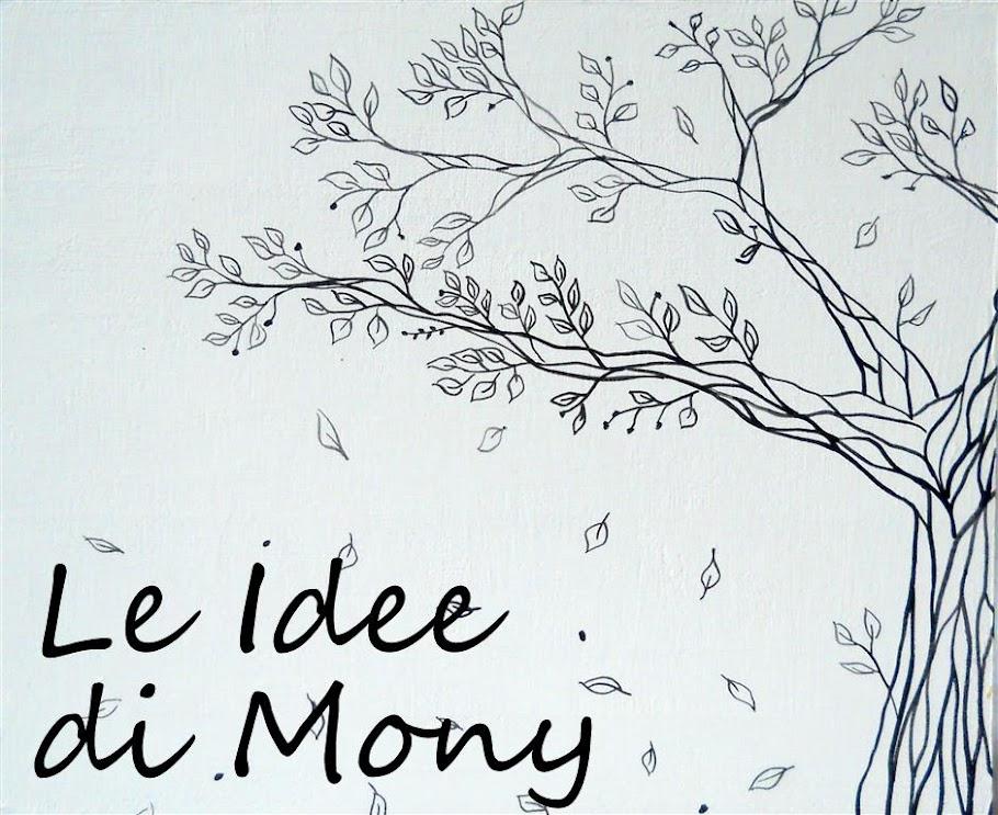 LE IDEE DI MONY