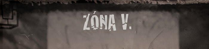 Zóna V.