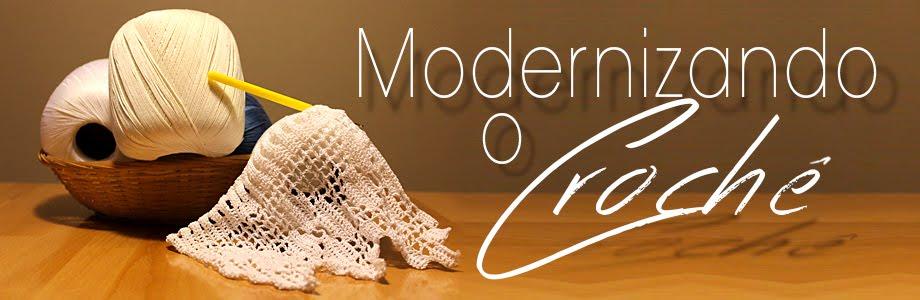 Modernizando o crochê