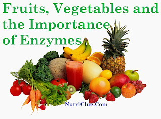 Fruits, Vegetables and the Importance of Enzymes
