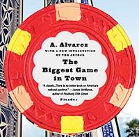'The Biggest Game in Town' (1983) by Al Alvarez