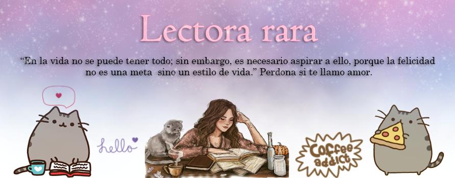 Lectora rara