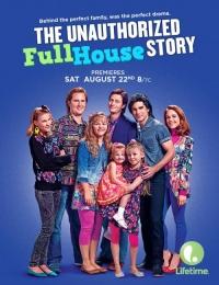 The Unauthorized Full House Story | Bmovies
