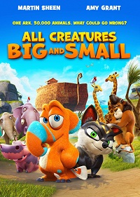 All Creatures Big And Small / Ooops! Noah is Gone...