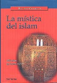 """""""La mística del islam: mil años de textos sufíes"""" - Richard Gramlich"""