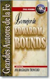 Lo mejor de Edward M. Bounds