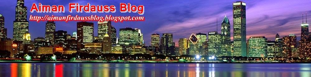 Aiman Firdauss Blog