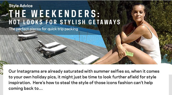 Hot Looks for a Stylish Getaway