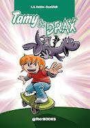 Tamy & Drax
