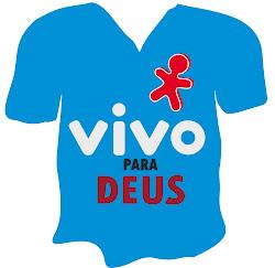 Camisas Vivo para Deus.