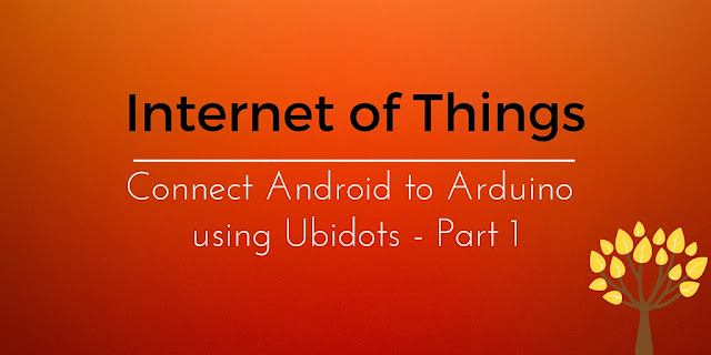 IoT Project: store data into the cloud with Ubidots and Arduino