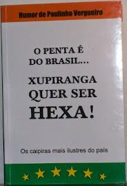 O PENTA É DO BRASIL... XUPIRANGA QUER SER HEXA!!!