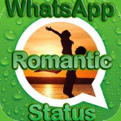 Romantic Whatsapp Status 2015