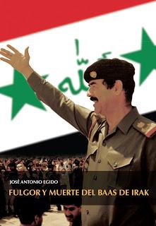 FULGOR Y MUERTO DEL BAAS DE IRAQ