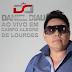 Baixar - Daniel Diau - Ao Vivo Em Campo Alegre - BA - 2014